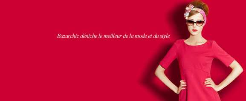 Bazar Chic – Mode pas cher – Dealabs