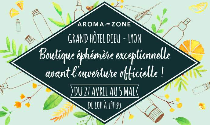 10 de r duction sur vos achats dans la boutique ph m re aroma zone lyon 69. Black Bedroom Furniture Sets. Home Design Ideas