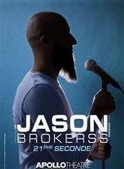 Jusqu'à -31% sur le spectacle de Jason Brokerss au Théâtre Apollo - Paris (75)