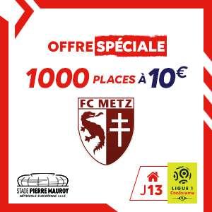 Billet pour le match LOSC - FC Metz - Le 09/11/2019 (Stade Pierre Mauroy 59)