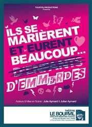Place de Théâtre Gratuite pour la Pièce Ils se marièrent et eurent beaucoup d'emmerdes - Paris (75)