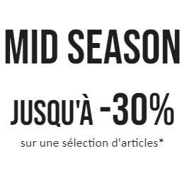 Séleciton d'articles Mi-Saison en promotion