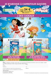 Abonnement d'un an à Carrefour Savoirs - 12 Numéros + BD Les Sisters + Les Sisters Show Devant sur Nintendo Switch