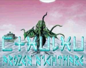 Jeu Cthulhu Frozen Nightmare gratuit sur PC (Dématérialisé - DRM-Free)