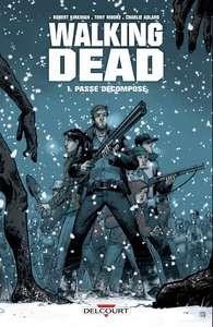 BD numérique The Walking Dead les 33 tomes à 4.99€/pièce - Ex Tome 1 (Dématérialisé)