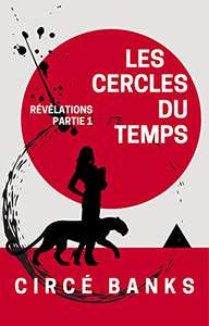 Sélection d'ebooks en promotion - Ex : Les Cercles du Temps - Révélations Partie 1 (Dématérialisé - Kindle)