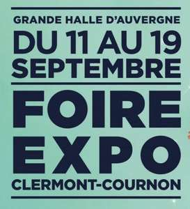 Entrée Gratuite le 11 Septembre 2021 à la Foire Expo de Clermont Ferrand (63)