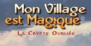 Jeu Mon Village est Magique: The Forgotten Crypt gratuit sur PC (Dématérialisé - DRM-Free)