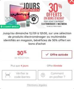 30% remboursés en bon d'achat sur une sélection de produits électroménager et multimédia (via Casino Max) - Saint-Brieuc (22)