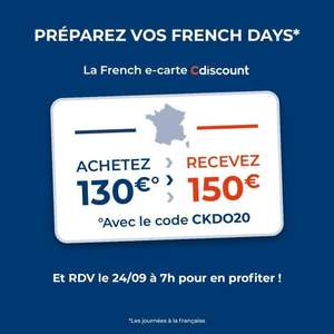 E-carte cadeau d'une valeur 150€ au prix de 130€ (Valable du 24/09 au 31/10)
