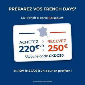 E-carte cadeau d'une valeur 250€ au prix de 220€ (Valable du 24/09 au 31/10)