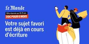 [18-25 Ans] Abonnement de 6 Mois au journal numérique Le Monde (Sans engagement) - lemonde.fr