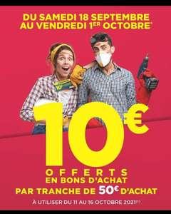 10€ offerts en Bons d'achat par tranche de 50€ d'achat (Saint-Paul-lès-Romans 26)