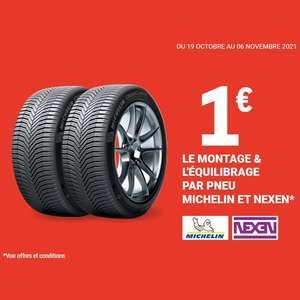 Montage & Équilibrage à 1€/pneu sur les marques Michelin et Nexen (hors valves)