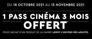 1 Place de Cinéma achetée = 1 offerte (utilisable 3 fois) pour tout achat d'un produit de la gamme Lego Adultes (Sous conditions)