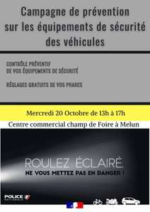 Contrôle préventif des équipements de sécurité et réglage gratuit des phares - Melun (77)