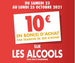 10€ offerts en bon d'achat tous les 30€ (60€ max) d'achat sur le rayon Alcool (Hors Vin et Champagnes)