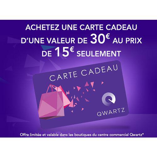 Centre commercial Qwartz (92) - Carte cadeau d'une valeur de 30€