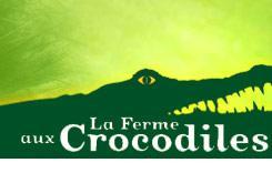 Billets la Ferme aux crocodiles (Drôme) pour adultes à 10,99€ ou pour enfant