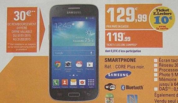 "Smartphone 4.3"" Samsung Galaxy Core Plus (10€ Ticket Leclerc + 30€ ODR )"