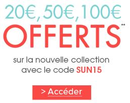20€ de réduction dès 100€ d'achat, 50€ dès 200€, 100€ dès 300€ sur la nouvelle collection