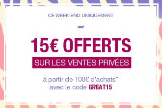 15€ de réduction dès 100€ d'achat sur les ventes privées