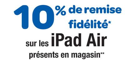 -10% sur la carte de fidélité sur les iPad Air