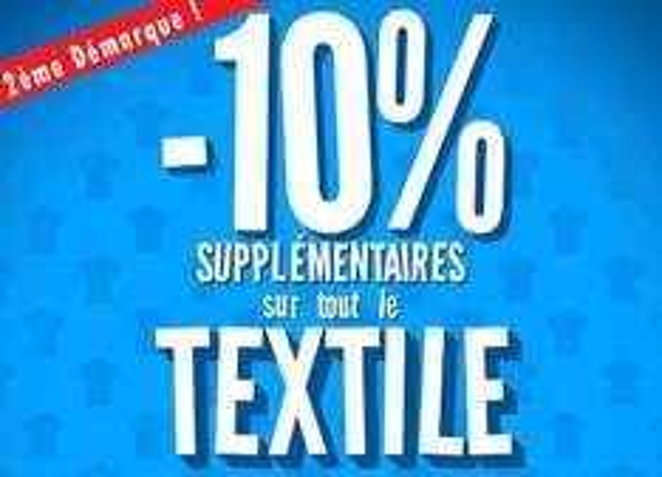 10% de réduction supplémentaires sur tout le textile