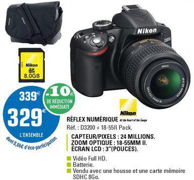 Reflex Nikon D3200 + Objectif AF-S DX 18-55mm + Housse + Carte mémoire 8 Go en ligne et en magasin