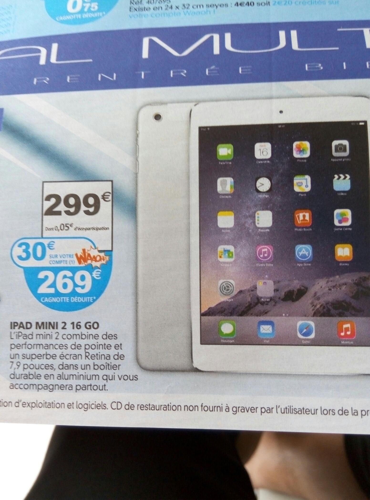 Tablette IPad mini 2 - 16 Go (via 30€ sur la carte Waaoh)