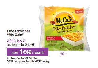 2 paquets de frites fraîches McCain gratuites (au lieu de 3,98€)