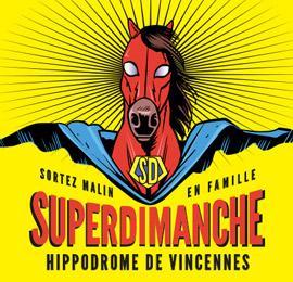 Invitations gratuites pour 2 personnes pour le SuperDimanche à l'Hippodrome de Vincennes