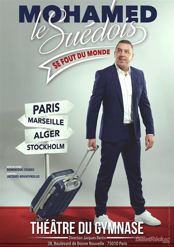 Place pour le One man show  : Mohamed Le suedois