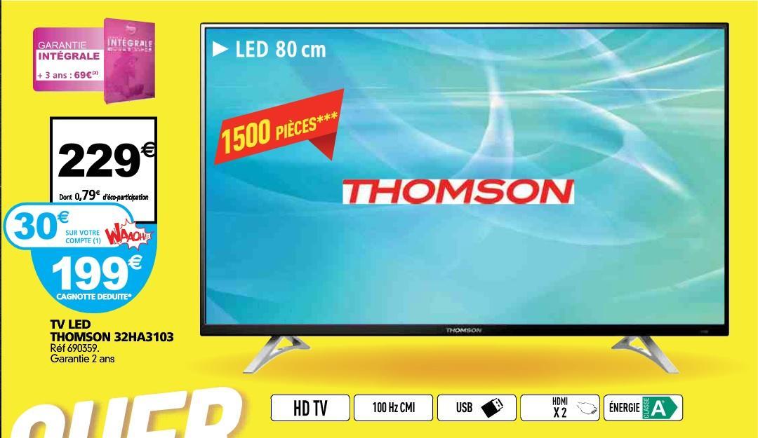 """TV 32"""" Thomson 32HA3103 (avec 30€ sur la carte)"""