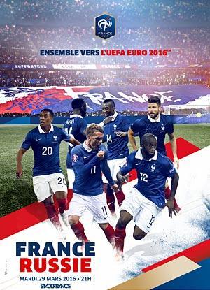 Place gratuite pour le Match France-Russie du 29 Mars 2016 au Stade de France
