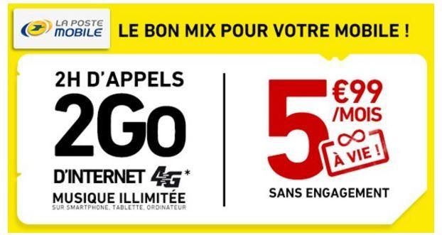 Forfait mensuel Laposte Mobile :  2h sms/mms illimités avec 2 Go d'internet en 4G  valable à vie pour  5.99€ ou tout illimités + 5 Go d'internet en 4 Go valable à vie