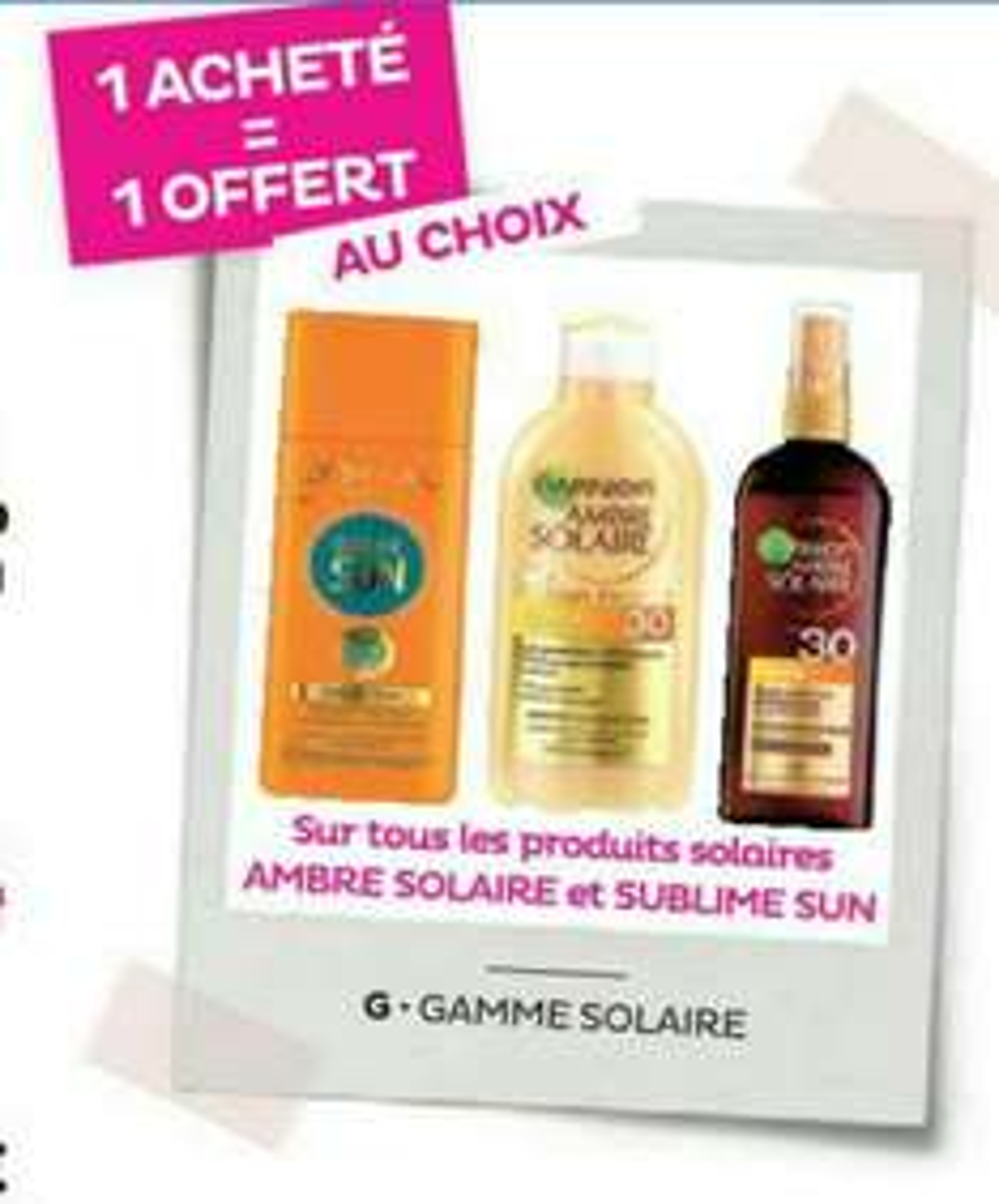 1 spray protection solaire acheté = 1 offert (Marques Ambre Solaire et L'Oréal Sublime), soit le spay