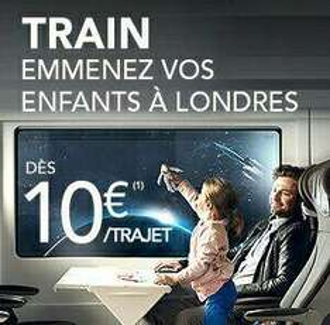 Billets enfant (4-11 ans) Eurostar pour Londres en Juillet/Aout