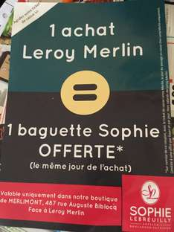 1 baguette de pain offerte pour tout achat chez Leroy Merlin