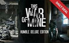 This War of Mine - Humble Deluxe Edition sur PC / Mac / Linux (DRM free - Steam)