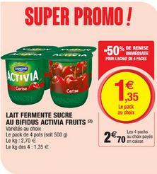 Lot de 4 Packs de Lait fermenté sucré au Bifidus Activia Fruits (Variétés au choix) - 16 Pots, 2kg (via BDR)