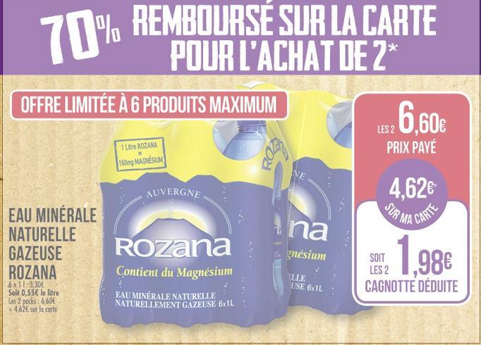 2 packs de 6 Bouteilles d'eau Rozana - 2x6x1L gratuites avec gain (via 4.62€ fidélité + BDR + Quoty + c-wallet)
