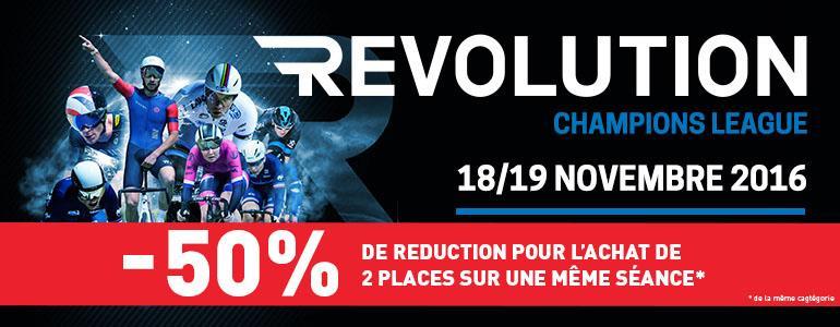 -50% pour l'achat de 2 billets pour la Revolution Champions League (Cyclisme sur piste) - Ex: 2 billets CAT Argent