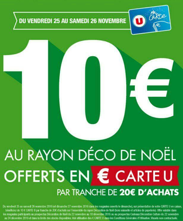 [Carte U] 10€ crédités sur la carte par tranche de 20€ d'achat au rayon décoration de Noël