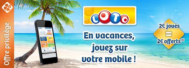 Loto : 2€ joués sur mobile = 2€ offerts sur mobile ou tablette