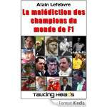 La malédiction des champions du monde de F1 (eBook Kindle) Gratuit au lieu de 2,68€
