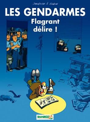 BD Ebook Kindle Les Gendarmes - Flagrant délire Gratuit (Prix Album : 10,07€)