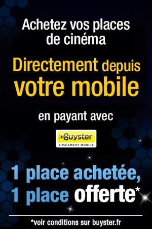 1 place de cinéma achetée = 1 place offerte (dans certains cinémas), avec Busyter