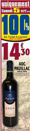 2 Bouteilles de Pauillac Saga 2008  gratuites au lieu de 28,6€ (100% remboursées  sur la carte de fidélité)