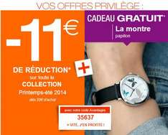 11€ de remise a partir de 20€ d'achat + cadeau montre 'papillon' (autre code voir descritpion)